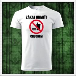 Vtipné unisex tričko na chudnutie Zákaz kŕmiť chudnem