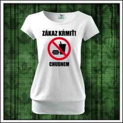 Vtipné dámske tričko s patentom Zákaz kŕmiť