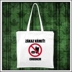 Vtipné tašky Zákaz kŕmiť