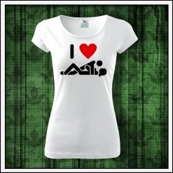 Vtipné dámske tričko I Love Sex, vtipny darcek pre priatelku