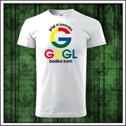 Vtipné unisex tričká Gugl bodka kom