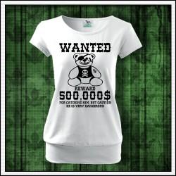 Vtipné dámske tričká s patentom Hľadá sa plyšový macko