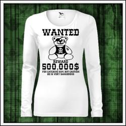 Vtipné dámske dlhorukávové tričká Hľadá sa plyšový macko