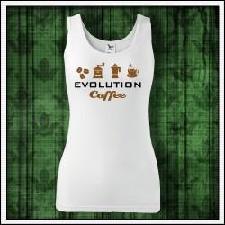 Vtipné dámske tielka Evolution Coffee