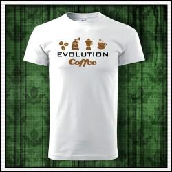 Vtipné unisex tričká Evolution Coffee