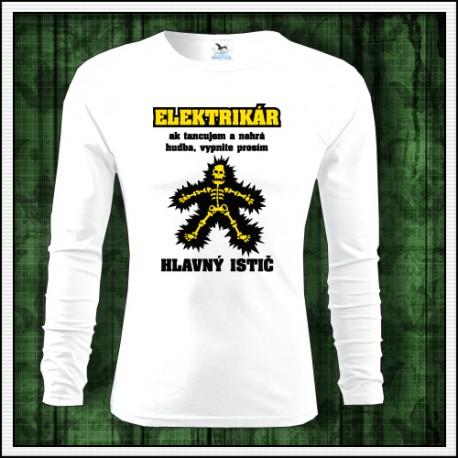 Vtipné tričko s potlačou Elektrikár