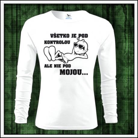 Vtipné pánske tričká Všetko je pod kontrolou