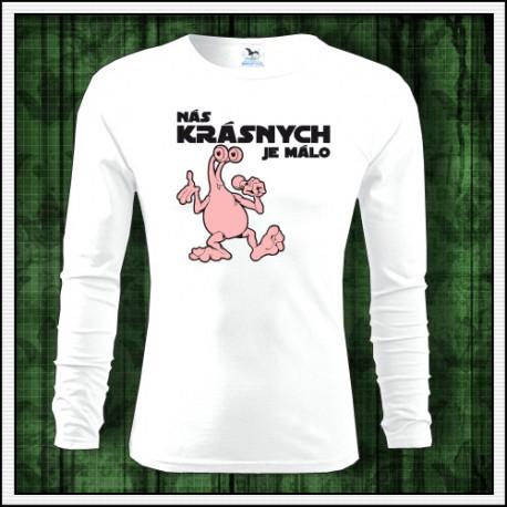 Vtipné pánske dlhorukávové tričko Nás krásnych je málo