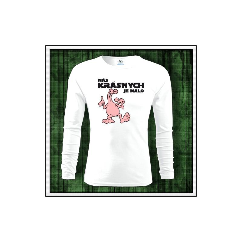 3ebc9badd299 Vtipné pánske dlhorukávové tričko Nás krásnych je málo
