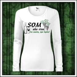 Vtipné dámske dlhorukávové tričká Som ako víno D