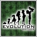 Evolution Mother