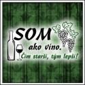 Som ako víno - pánske